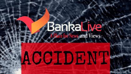 Accident - Banka Live