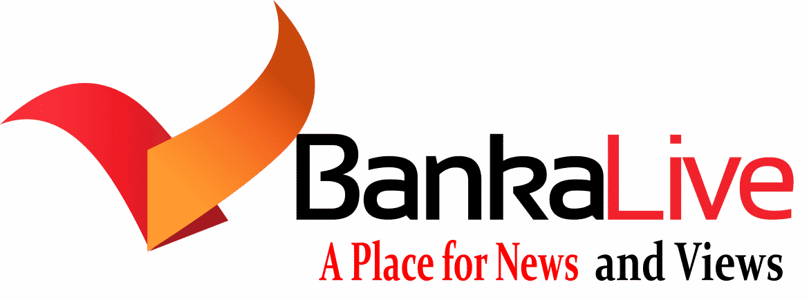 Banka Live – A Place for News & Views | Banka Bihar News
